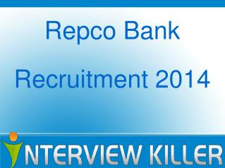 Repco Bank Recruitment 2014 - Interviewkiller