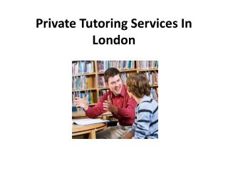 Private Tutoring Services In London