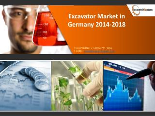 Excavator Market in Germany Market Size, Analysis, Share, Re