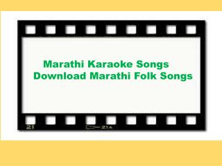 Marathi Karaoke Songs – Download Marathi Folk Songs