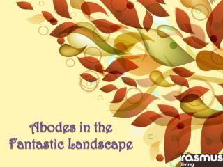 Abodes in the Fantastic Landscape