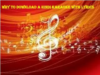Why To Download A Hindi Karaoke With Lyrics