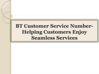 BT Customer Service Number-Helping Customers Enjoy Seamless