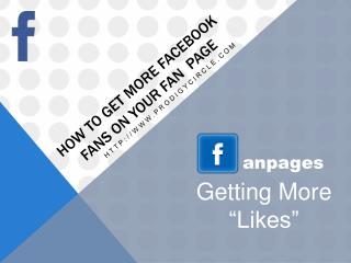 How To Get More Facebook Fans - Easy Methods