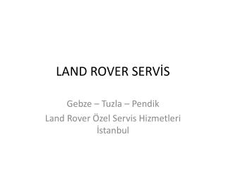 Land Rover Özel Servis