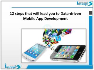 12 steps that will lead you to Data-driven Mobile App