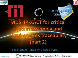 MDS:  IP-XACT for critical system assembly and requirements traceability (part 2)