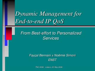 Dynamic Management for End-to-end IP QoS