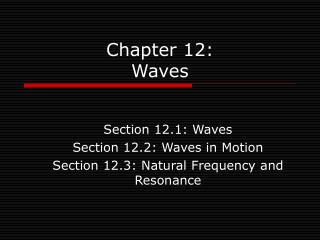 Chapter 12: Waves