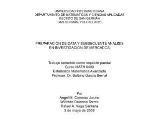 UNIVERSIDAD INTERAMERICANA DEPARTAMENTO DE MATEMÁTICAS Y CIENCIAS APLICADAS RECINTO DE SAN GERMÁN