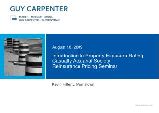 Introduction to Property Exposure Rating Casualty Actuarial Society Reinsurance Pricing Seminar