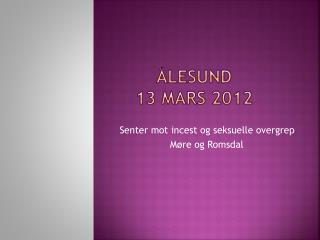 Ålesund  13 mars 2012