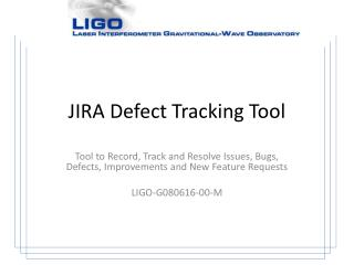 JIRA Defect Tracking Tool