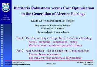 Bicriteria Robustness versus Cost Optimisation in the Generation of Aircrew Pairings