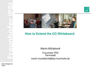 How to Extend the CC-Whiteboard