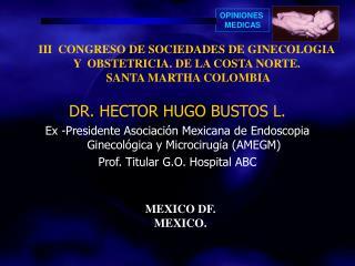 DR. HECTOR HUGO BUSTOS L.
