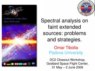 Spectral analysis on faint extended sources: problems and strategies.