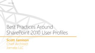 Best  Practices A round SharePoint  2010 User Profiles