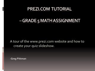 Prezi  Tutorial –  Grade 5 math assignment