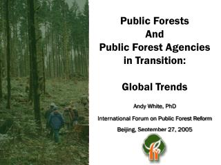 Public Forests And Public Forest Agencies in Transition: Global Trends