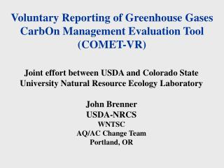 Voluntary Reporting of Greenhouse Gases CarbOn Management Evaluation Tool  (COMET-VR)