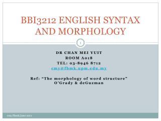 BBI3212 ENGLISH SYNTAX AND MORPHOLOGY