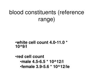 blood constituents (reference range)