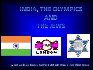 INDIA, THE OLYMPICS AND THE JEWS