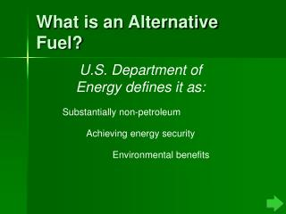 What is an Alternative Fuel?
