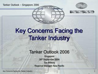 Key Concerns Facing the Tanker Industry