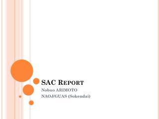 SAC Report