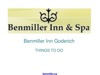 Benmiller Things To Do