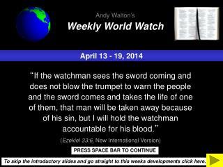 April 13 - 19, 2014