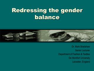Redressing the gender balance