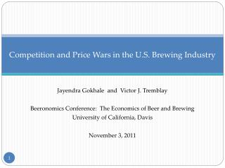 Competition and Price Wars in the U.S. Brewing Industry