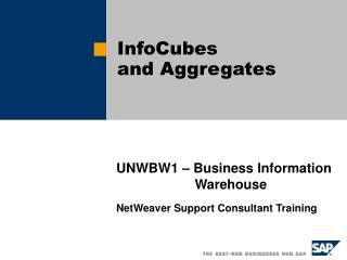 InfoCubes and Aggregates