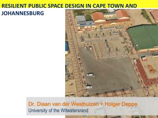 RESILIENT PUBLIC SPACE DESIGN IN CAPE TOWN AND JOHANNESBURG