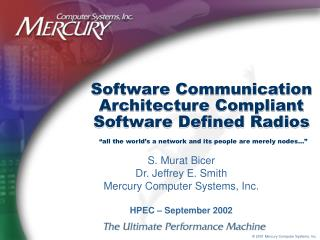 Software Communication Architecture Compliant Software Defined Radios