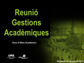 Reunió Gestions Acadèmiques