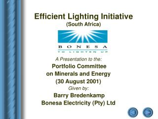 A Presentation to the:  Portfolio Committee on Minerals and Energy (30 August 2001) Given by: