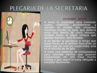 PLEGARIA DE LA SECRETARIA