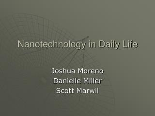 Nanotechnology in Daily Life