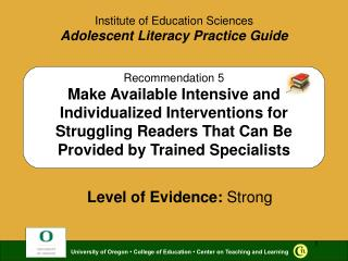 Recommendation 5 Make Available Intensive and Individualized Interventions for Struggling Readers That Can Be Provided b