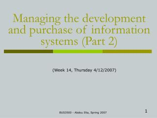 Managing the development and purchase of information systems (Part 2)