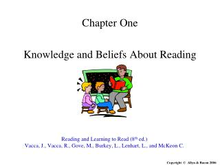 Chapter One Knowledge and Beliefs About Reading