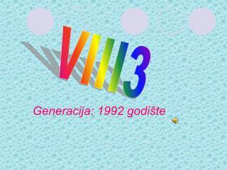 Generacija: 1992 godište