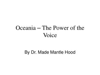 Oceania  –  The Power of the Voice