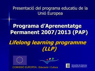 Presentació del programa educatiu de la Unió Europea