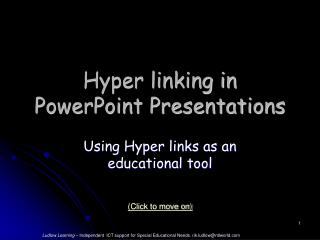 Hyper linking in PowerPoint Presentations