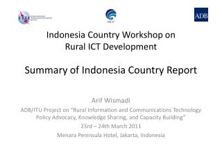 Summary of Indonesia Country Report